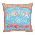 Pillow 12x12 Thank God For Girlfriends (9.00)
